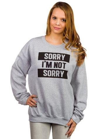 Empyre Girls Sorry I'm Not Sorry Crew Sweater